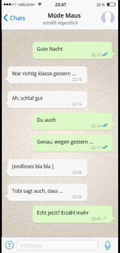 Screenshot eines Messenger-Chats, bei dem eine Kontaktperson nicht aufhört, zu später Stunde noch Fragen zu stellen.
